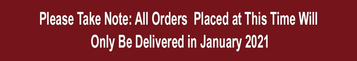 Orders placed now will be delivered in January 2021